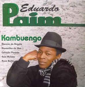 Eduardo Paim – Kambuengo