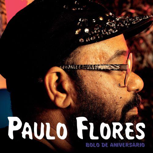 Paulo Flores - Bolo de Aniversário