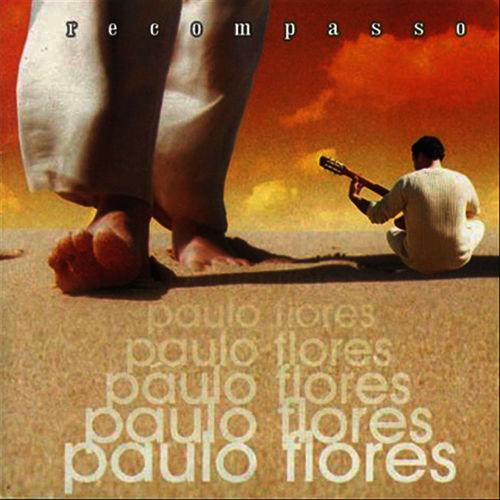 Paulo Flores - Recompasso