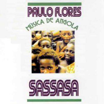 Paulo Flores - Sassasa