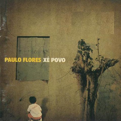 Paulo Flores - Xé Povo