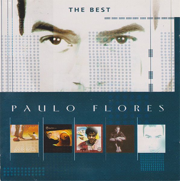 Paulo Flores - The Best