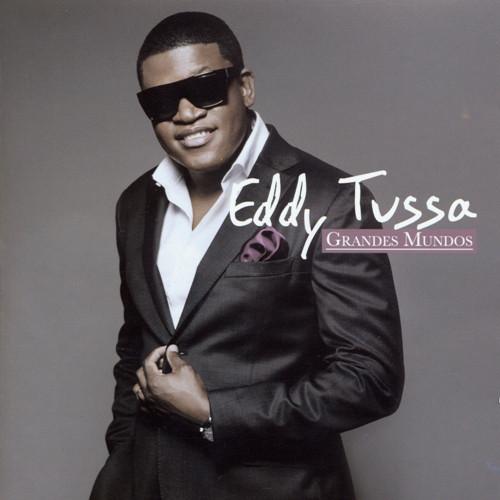 Eddy Tussa - Grandes Mundos
