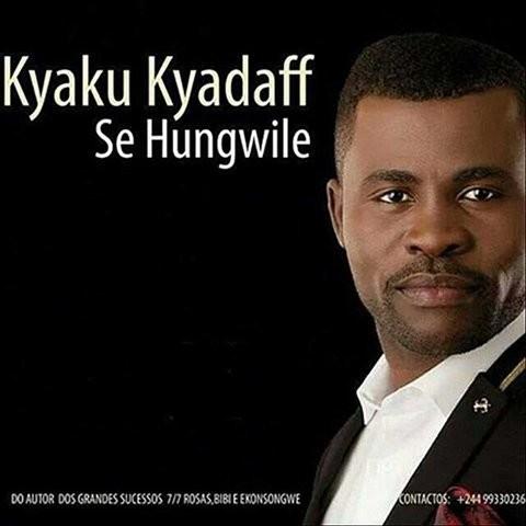 Kyaku Kyadaff - Se Hungwile